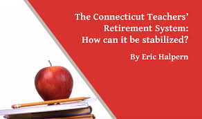 Ct Teacher Pension Chart The Connecticut Teachers Retirement System Can It Be