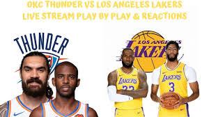 Oklahoma City Thunder Vs. Los Angeles Lakers Live Stream Play By Play &  Reactions - YouTube