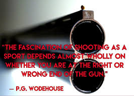 """Quote By PG Wodehouse """"The Fascination Of Shooting As A Sport Classy Shooting Quotes"""