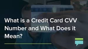 what s the credit card cvv number and what does it mean credit card insider you