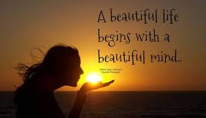 Beautiful Mind Quotes Love Best Of A Beautiful Life Quotes For Spiritually Minded People
