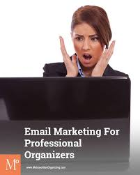 Email Marketing for Professional Organizers: How to Avoid