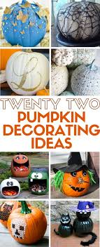 find 22 pumpkin decorating ideas all in one place simple diy craft tutorial ideas that