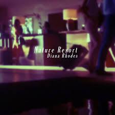 Nature Resort EP | Diana Rhodes