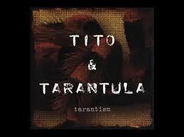 <b>Tito</b> & <b>Tarantula</b>  <b>Tarantism</b>, 1997 [Full Album] - YouTube