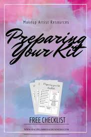 makeup artist checklist for preparing your kit for jobs makeup artist jobs makeup artist