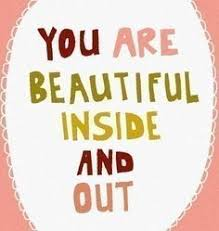She Is Beautiful Inside And Out Quotes Best Of 24 Best BE BEAUTIFUL INSIDE Images On Pinterest Live Life Words