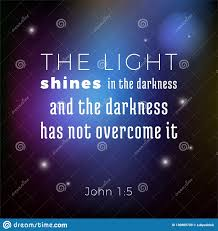 Biblical Scripture Verse From John Gospel The Light Shines