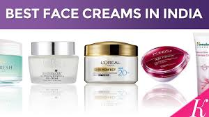 10 best face creams in india with day creams for oily dry bination skin 2017