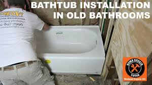 bathtub replacement in old bathroom