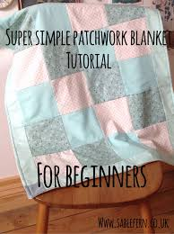 http://www.sablefern.co.uk/home/patchwork-blanket-sewing-tutorial ... & Patchwork blanket sewing tutorial - a simple sew for beginners Adamdwight.com