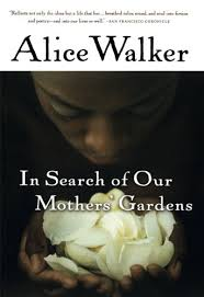in search of our mothers gardens womanist prose study guide