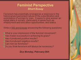 feminist perspective feminism first emerged as a critique of  6 feminist perspective short essay