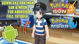 Pokemon Sun And Moon Game Download For Android Apk + Data - Download Pokemon  Sun And Moon For Android Without Any Emulator Pokemon Sun And Moon  دیدئو Dideo / Free download mod