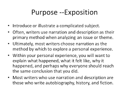 the narrative essay the narrative the writer who narrates tells a  3 purpose exposition