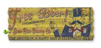 corrugated metal personalized free beer tomorrow sign