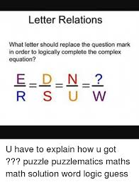 complex memes and letter relations what letter should replace the question mark