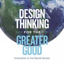University Of Virginia Design Thinking Design Thinking For The Greater Good Innovation In The