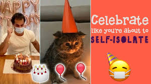 What is the birthday without fun? 3 Quarantine Birthday Messages You Definitely Need To Send To Your Friends In Lockdown Capital