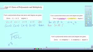 form a polynomial whose real zeros and degree are given identifying multiplicity of polynomials youtube