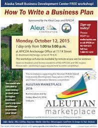 Business Plan Workshop 10 12 15 Flier Apicda Aleutian