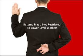 Resume Fraud Not Restricted To Lower Level