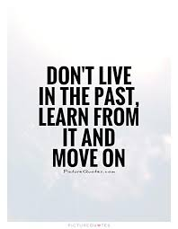 Living In The Past Quotes New Living In The Past Quotes QUOTES OF THE DAY