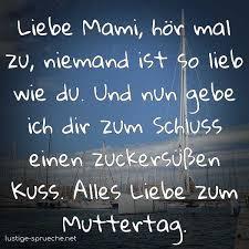 Liebe Mami Hör Mal Zu Niemand Ist So Lieb Wie Du Und Nun Gebe Ich