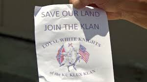 kkk recruitment fliers distributed in orange county neighborhood fliers urging orange residents to join the loyal white knights of the ku klux klan appeared