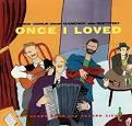 Once I Loved