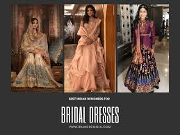 Indian Dress Designers Names List Top 10 Bridal Designers In India Best Wedding Dresses