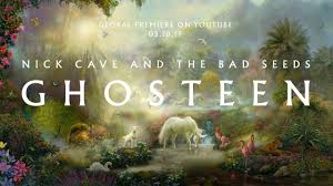 Ghosteen – <b>Nick Cave</b> and The <b>Bad</b> Seeds (Global Premiere ...