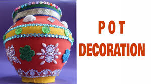 Pot Decoration Designs POT DECORATION POT DECORATION COMPETITION MATKI DECORATION POT 1