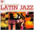 Latin Jazz: Essential Guide
