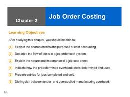 objectives for jobs 2 job order costing learning objectives ppt video online download
