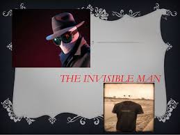 the invisible man lesson by pratyush the invisible man by pratyush 3