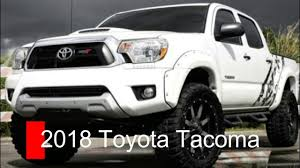 2018 toyota pickup.  toyota 2018 toyota tacoma new pickup trucks reviews for toyota pickup youtube