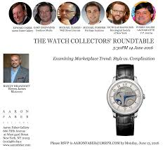 aaron faber gallery s 4th annual watch collectors roundtablethe watch collectors roundtable reconvenes to discuss swiss watch industry trends