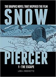 snowpiercer graphic novel. Plain Snowpiercer Snowpiercer Vol 1 The Escape Jacques Lob JeanMarc Rochette  9781782761334 Amazoncom Books Throughout Snowpiercer Graphic Novel Amazoncom