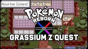 Pokemon Reborn Grassium Z Quest - YouTube