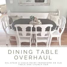 Dining Table Overhaul Chalk Paint And Gel Stain Refinishing Project