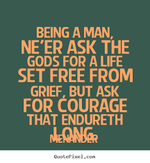 Being A Man Quotes Mesmerizing Quotes About Be A Man 48 Quotes