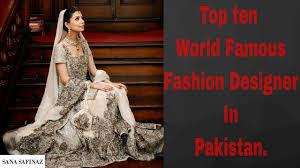 Famous Dress Designers 2017 Top 10 Bridal Wear Designers In Pakistan 2017 Top Bridal Dress Designer New 2017