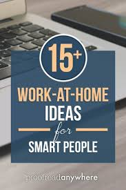 Ideas Work Home 15 WorkAtHome Job Ideas For DetailOriented People Work Home
