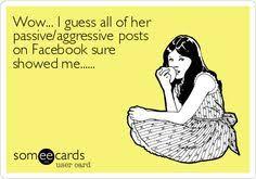 Passive Aggressive Facebook Posts | Ask DesCamp | Quotes ... via Relatably.com