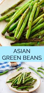 Asian Green Beans The Wholesome Dish