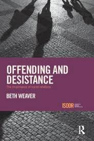 Offending and Desistance by Beth Weaver | Waterstones