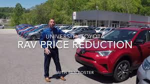 reduction on all new toyota rav4 models university toyota