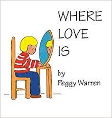 Where Love Is: Warren, Peggy: 9781952244025: Amazon.com: Books