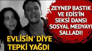 Zeynep Bastık ve Edis'in dansı sosyal medyayı salladı! 'Evlisin' diye tepki  yağdı! - YouTube